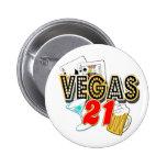 21ro cumpleaños de Vegas Pin Redondo De 2 Pulgadas