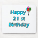 21ro cumpleaños feliz alfombrilla de ratón