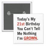 21ro Cumpleaños que me crecen Pins