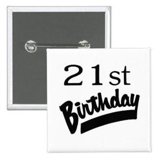 21ro Negro del cumpleaños Pin
