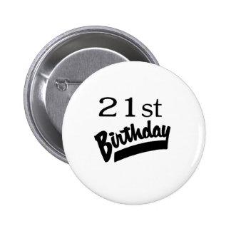 21ro Negro del cumpleaños Pins