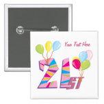 21ro Personalizable (rosado) del cumpleaños Pin