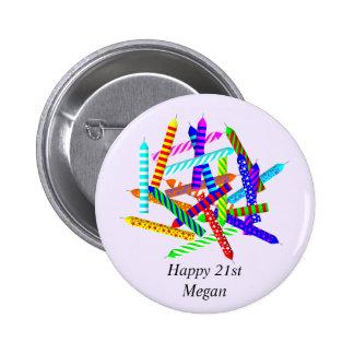 21ro Regalos de cumpleaños Pin Redondo De 2 Pulgadas