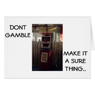 21ST BIRTDAY HUMOR DON'T GAMBLE BE SURE CARD