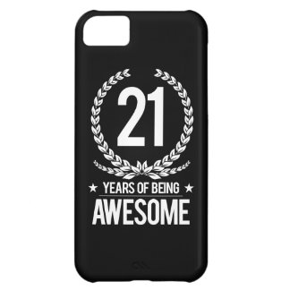 21st Birthday (21 Years Of Being Awesome) iPhone 5C Case