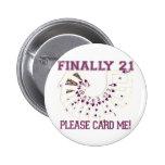 21st Birthday 2 Inch Round Button