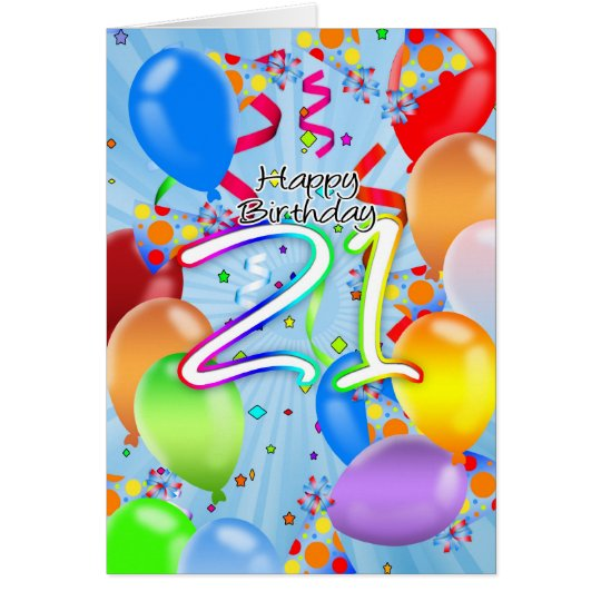 21st Birthday - Balloon Birthday Card - Happy Birt