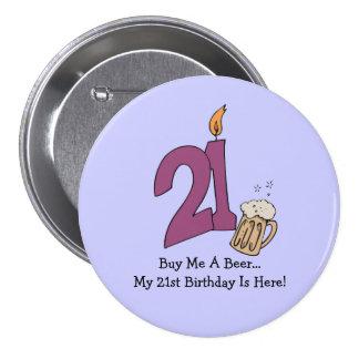 21st Birthday Beer (customizable) 3 Inch Round Button