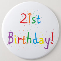 """21st Birthday"" Big Button"