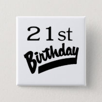 21st Birthday Black Pinback Button