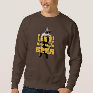 21st Birthday Buy Me a Beer Bear Sweatshirt