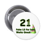 21st Birthday Fak I.D. Pinback Button