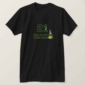 21st Birthday Fak I.D. T-Shirt