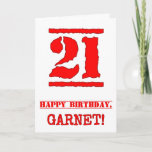 [ Thumbnail: 21st Birthday: Fun, Red Rubber Stamp Inspired Look Card ]