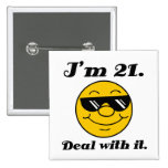 21st Birthday Gag Gift Pinback Button