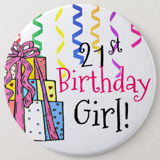 21st Birthday Girl Large Button