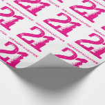 """21st Birthday granddaughter, pink text on white. Wrapping Paper<br><div class=""""desc"""">White background with pink text,  for any granddaughter turning 21.</div>"""