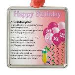 21st Birthday Granddaughter Poem Square Metal Christmas Ornament
