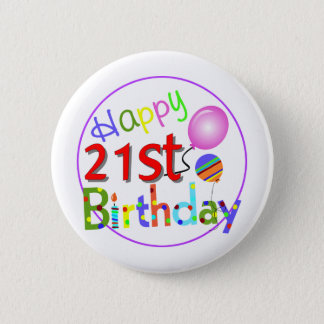 21st birthday greetings pinback button