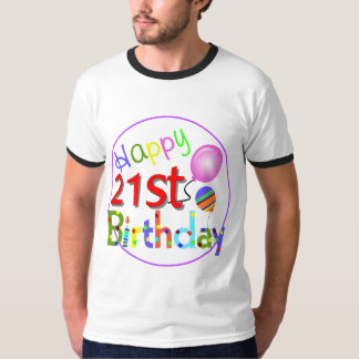 21st birthday greetings T-Shirt