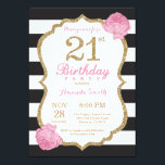 """21st Birthday Invitation Pink Black Gold Floral<br><div class=""""desc"""">21st Birthday Invitation. Pink Black and Gold. Gold Glitter. Black and White Stripes. Pink Floral Flower. Adult Birthday. Women Birthday Party. For further customization,  please click the """"Customize it"""" button and use our design tool to modify this template.</div>"""
