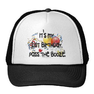 21st Birthday It's My 21st Birthday,Pass the Booze Trucker Hat