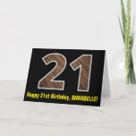 "[ Thumbnail: 21st Birthday: Name + Faux Wood Grain Pattern ""21"" Card ]"