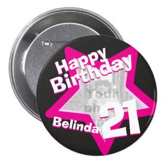 21st Birthday photo fun hot pink button/badge 3 Inch Round Button