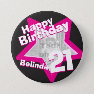 21st Birthday photo fun hot pink button/badge Pinback Button