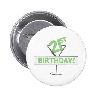 21st Birthday! Pinback Button