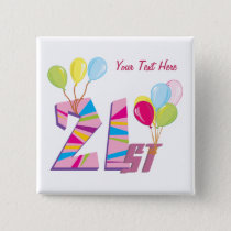 21st Birthday (Pink) Customizable Button