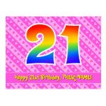[ Thumbnail: 21st Birthday: Pink Stripes & Hearts, Rainbow 21 Postcard ]