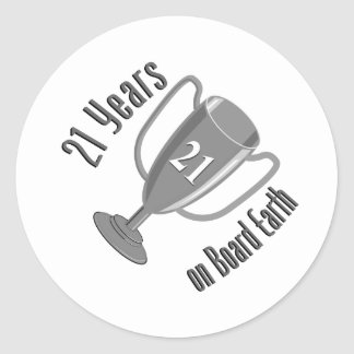 21st Birthday Present 21 years on Board Earth Classic Round Sticker