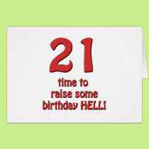 21st Birthday Raise Hell Card