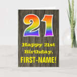 "[ Thumbnail: 21st Birthday: Rustic Faux Wood Look, Rainbow ""21"" Card ]"