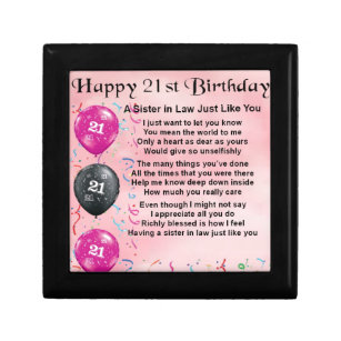 21st Birthday Sister In Law Poem Keepsake Box Sisters Gift Bo Zazzle 21 Gifts For Ideas