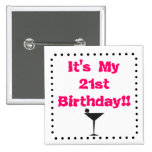 21st Birthday with Martini Glass 2 Inch Square Button