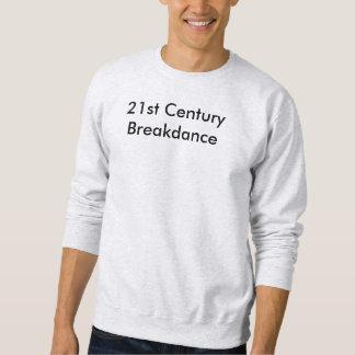 21st century sweatshirt