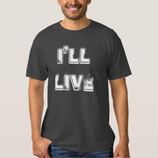 21st december 2012 - I'll live Shirt