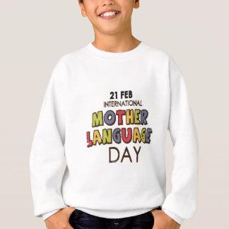 21st February - International Mother Language Day Sweatshirt