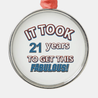 21st year birthday designs metal ornament
