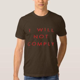 21stCenturyPolitix - Will Not Comply T Shirt
