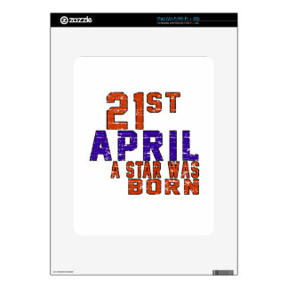 21th April a star was born Decals For The iPad