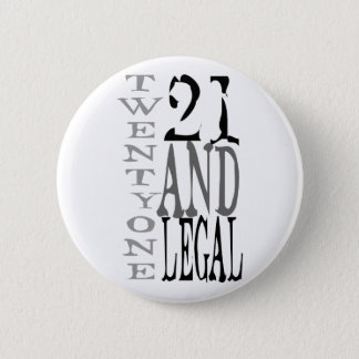 21Twenty one and Legal Button