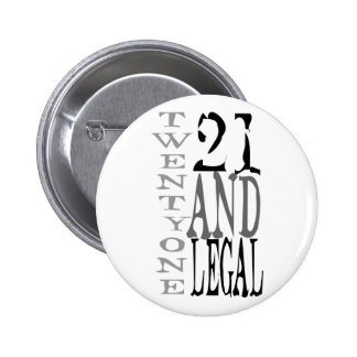 21Twenty one and Legal Pins