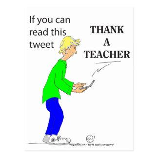 222 If you can read this tweet THANK A TEACHER Postcard