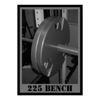 225 BENCH Weightlifting Poster