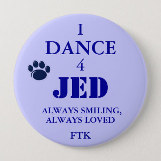 228MG0570, 4, JED, I, DANCE, ALWAYS SMILING,, A... PINBACK BUTTON