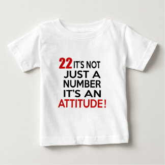 22 it's not just a number it's an attitude t-shirts