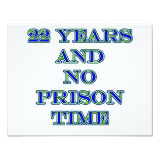 22 ninguna hora de prisión comunicado personalizado